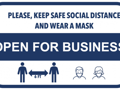 """Sign that sys """"Please, Keep Safe Social Distance and Wear a Mask"""" -Open for Business"""